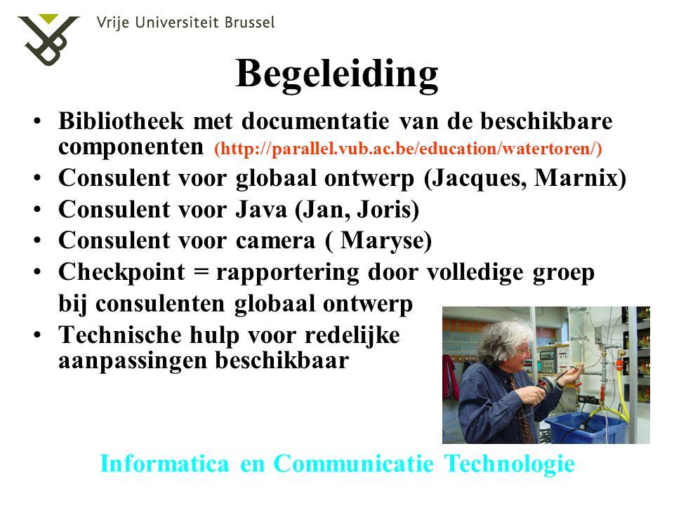 Informatica en Communicatie Technologie Begeleiding Bibliotheek met documentatie van de beschikbare componenten (http://parallel.vub.ac.be/education/w