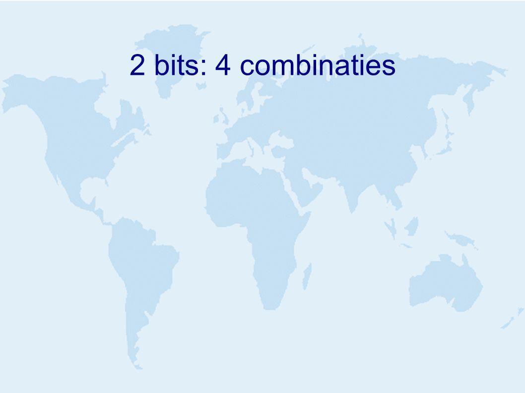 2 bits: 4 combinaties