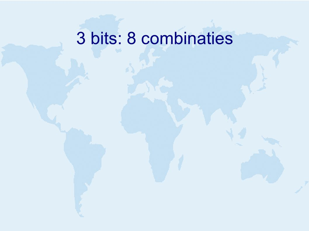 groepen van bits ➢ Byte: 8 bits, 256 combinaties ➢ Octet: 8 bits ➢ Nibble: 4 bits, 16 combinaties ➢ Woord: varieert, vaak 16 of 32 bits ➢ 16 bit woord: 65.536 combinaties ➢ 32 bit woord: 4.294.967.296 combinaties