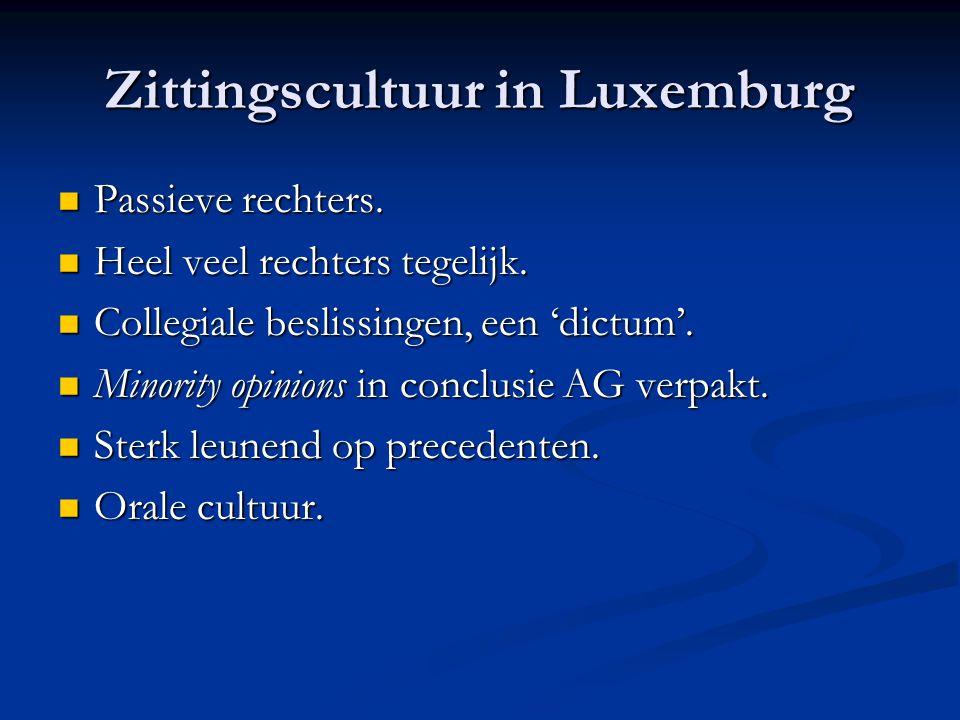 Zittingscultuur in Luxemburg Passieve rechters. Passieve rechters.