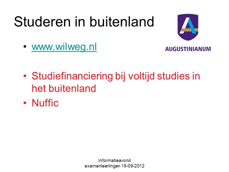 Studeren in buitenland www.wilweg.nl Studiefinanciering bij voltijd studies in het buitenland Nuffic