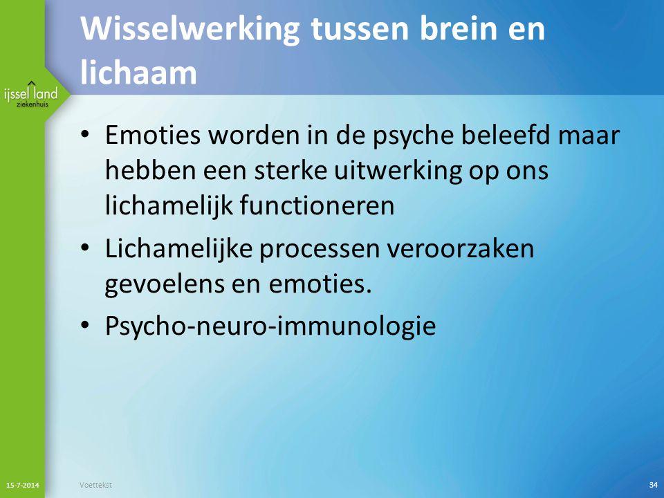 Emoties worden in de psyche beleefd maar hebben een sterke uitwerking op ons lichamelijk functioneren Lichamelijke processen veroorzaken gevoelens en emoties.