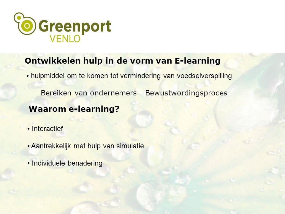 Ontwikkelen hulp in de vorm van E-learning hulpmiddel om te komen tot vermindering van voedselverspilling Bereiken van ondernemers - Bewustwordingspro