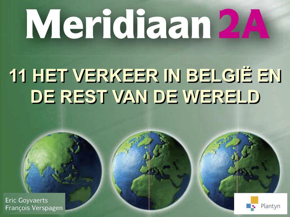 11 HET VERKEER IN BELGIË EN DE REST VAN DE WERELD
