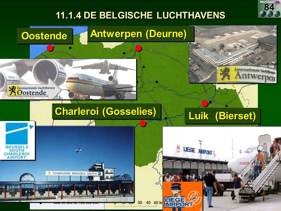 11.13 België luchtvaart OostendeOostende Charleroi (Gosselies) Luik (Bierset) Antwerpen (Deurne) 84