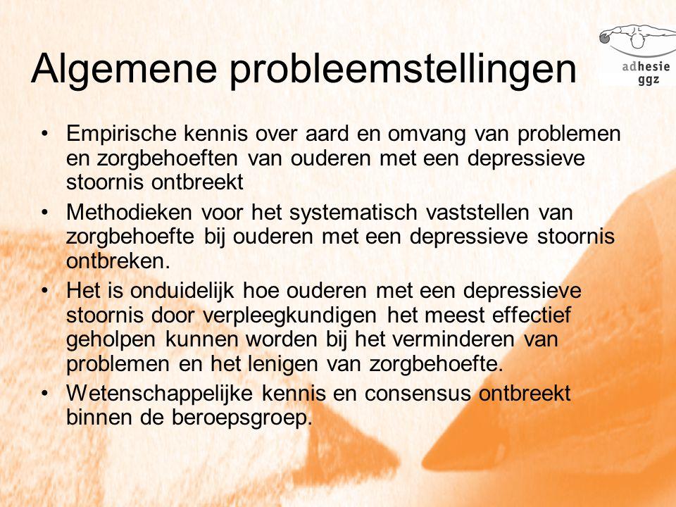 Empirische kennis over aard en omvang van problemen en zorgbehoeften van ouderen met een depressieve stoornis ontbreekt Methodieken voor het systemati