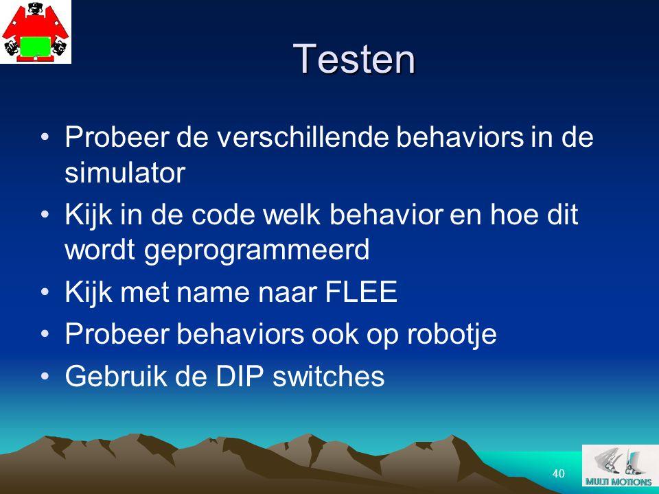 40 Testen Probeer de verschillende behaviors in de simulator Kijk in de code welk behavior en hoe dit wordt geprogrammeerd Kijk met name naar FLEE Pro