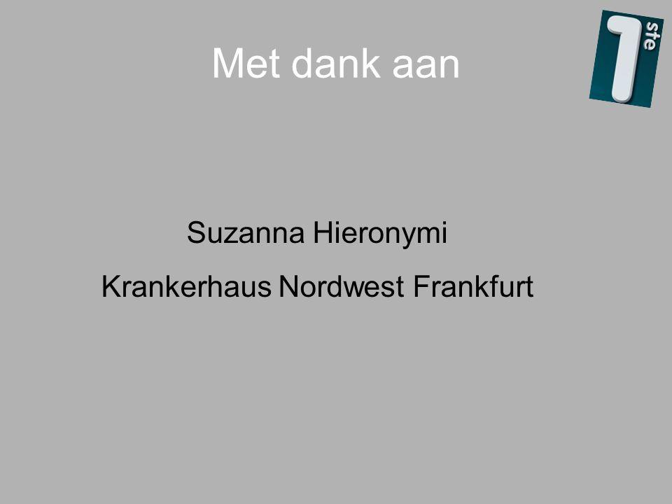 Suzanna Hieronymi Krankerhaus Nordwest Frankfurt Met dank aan