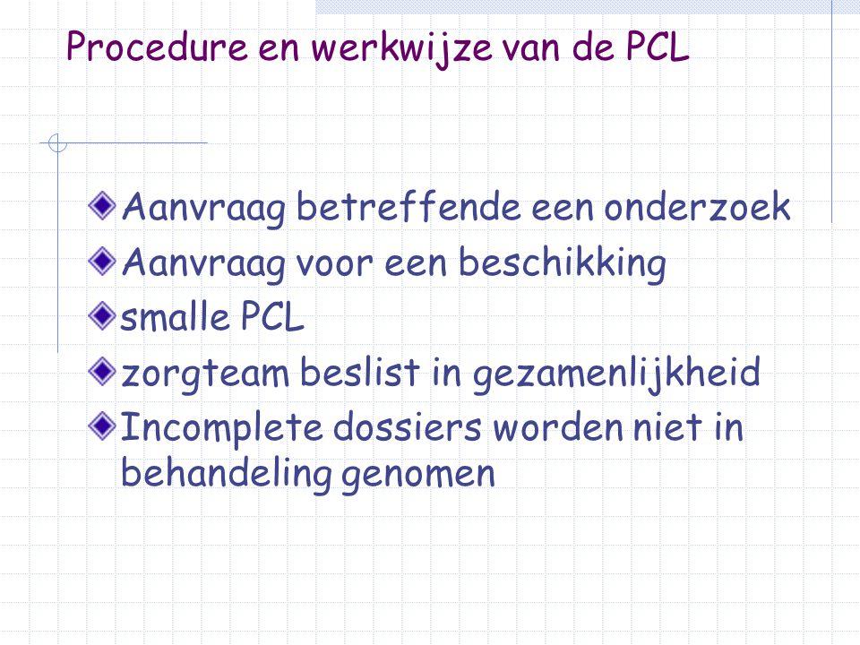 Aanbevelingen samenwerkingsverband rol van de PCL in het samenwerkings- verband transparant te gaan beschikken motivatie van de PCL wordt duidelijk ondersteuningsmogelijkheden – onderwijsbehoeften passend onderwijs – handelingsgericht werken Toekomst- of ontwikkelingsperspectief