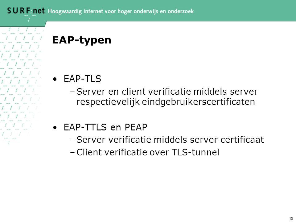 17 RADIUS issues: hop-by-hop security en trust Probleem: Alleen het pad tussen NAS en server en servers onderling is versleuteld –Tussenliggende serve