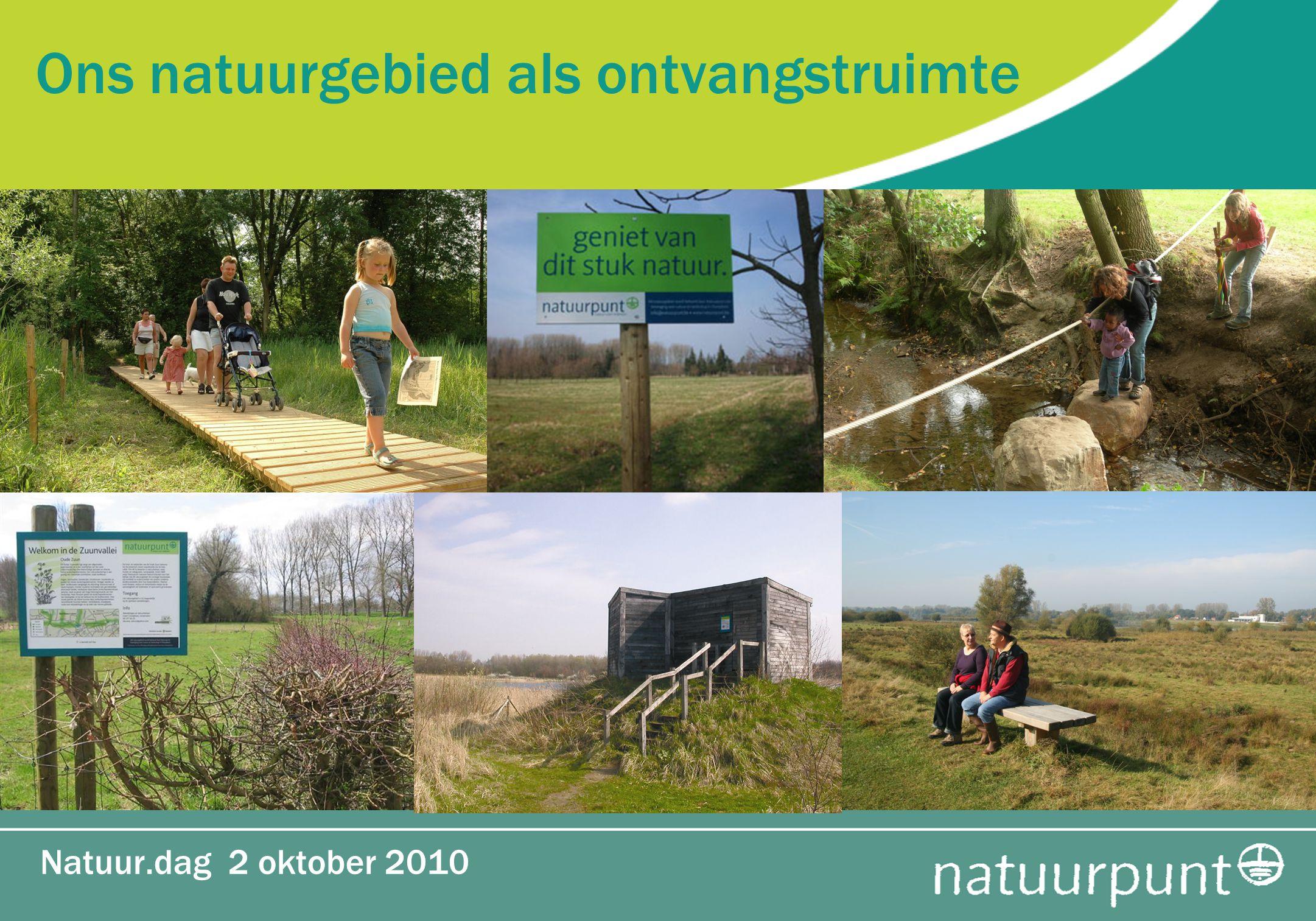Ons natuurgebied als ontvangstruimte Natuur.dag 2 oktober 2010