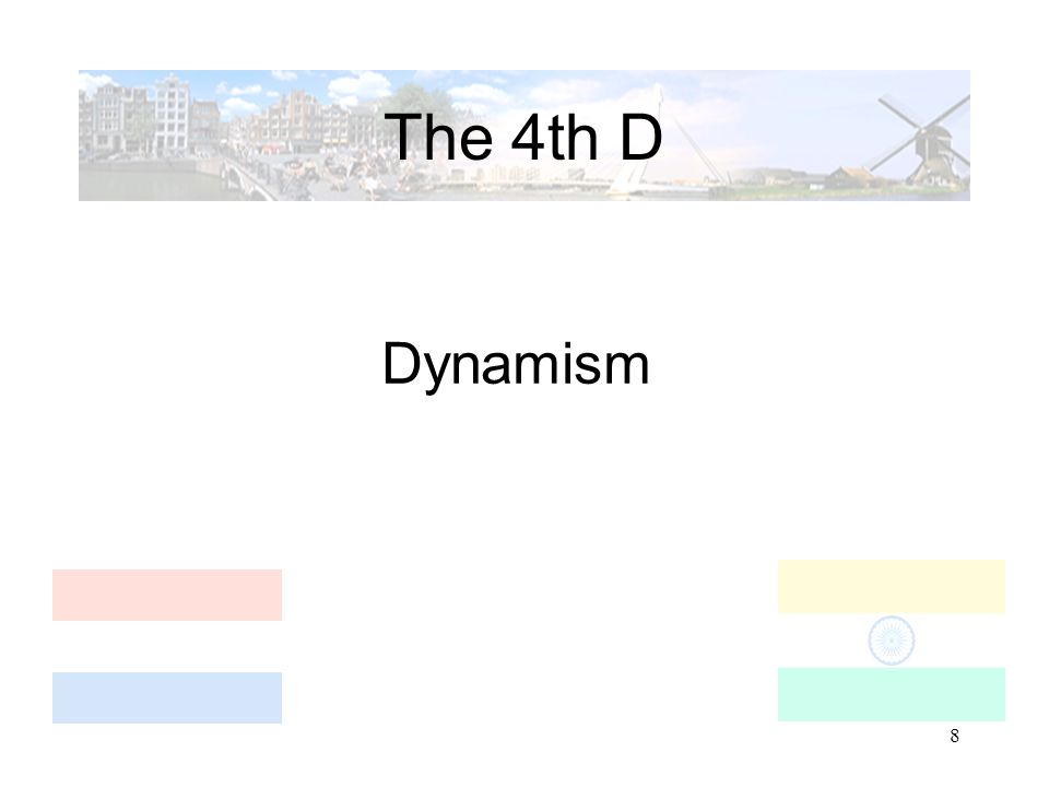 8 The 4th D Dynamism