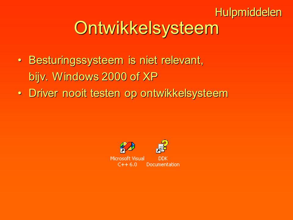Ontwikkelsysteem Besturingssysteem is niet relevant,Besturingssysteem is niet relevant, bijv.