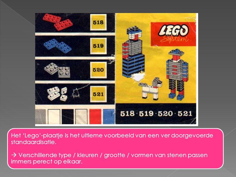 Het 'Lego'-plaatje is het ultieme voorbeeld van een ver doorgevoerde standaardisatie.