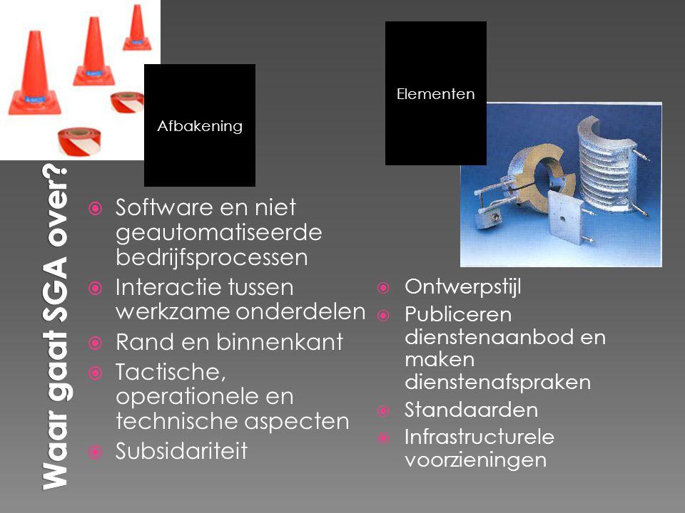 Presentatie SGA 17 januari 2008 studiegroep 4 28 Wat kenmerkt een SGA.