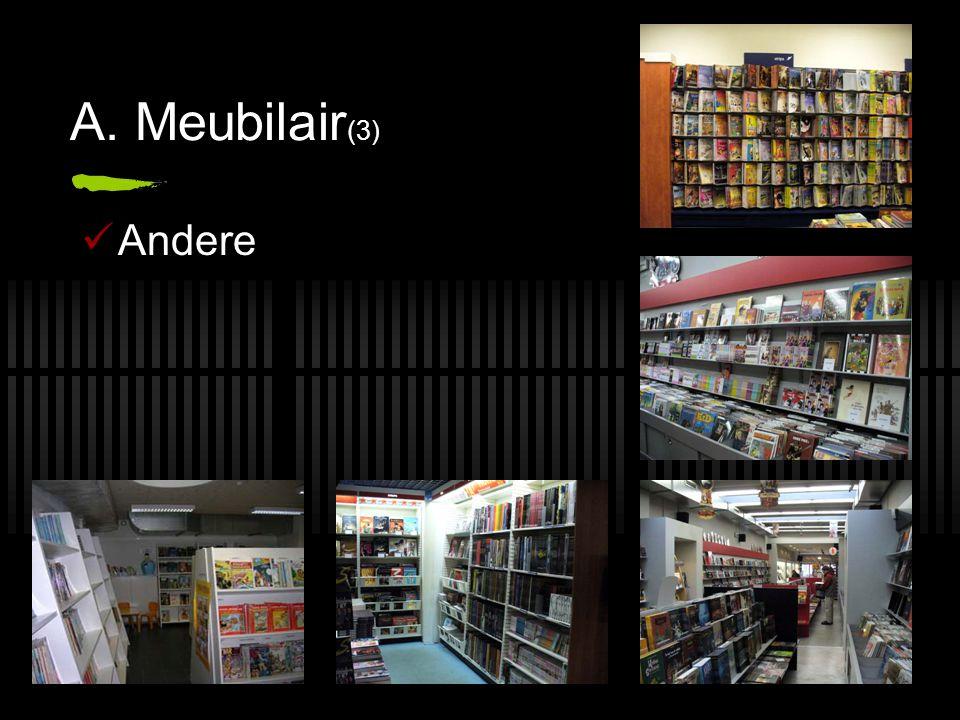 A. Meubilair (3) Andere