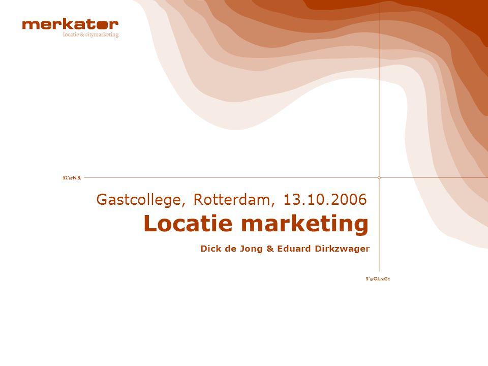 Gastcollege locatiemarketing R'dam 11 / 30 Locatie marketing Maar ook fysieke locaties als gebouwen, straten, steden, gebieden en landen zijn merken en dienen als zodanig te worden bestuurd vanuit een marketing gedreven instelling.