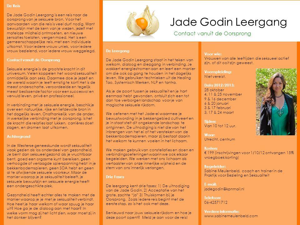 Jade Godin Leergang De Reis De Jade Godin Leergang is een reis naar de oorsprong van je seksuele bron.