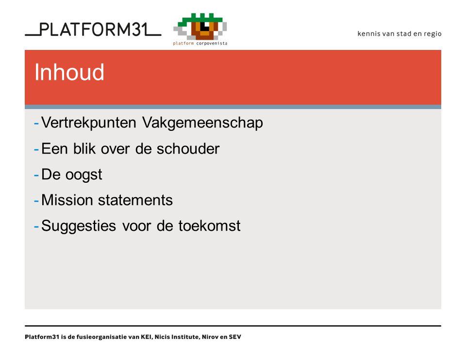 Vertrekpunten Vakgemeenschap -VROM-raad rapport Stad & Stijging (2006) -Woningcorporaties onverminderd belangrijke speler in de wijkaanpak -Wat kunnen corporaties ondernemen om bewoners vooruit te helpen.