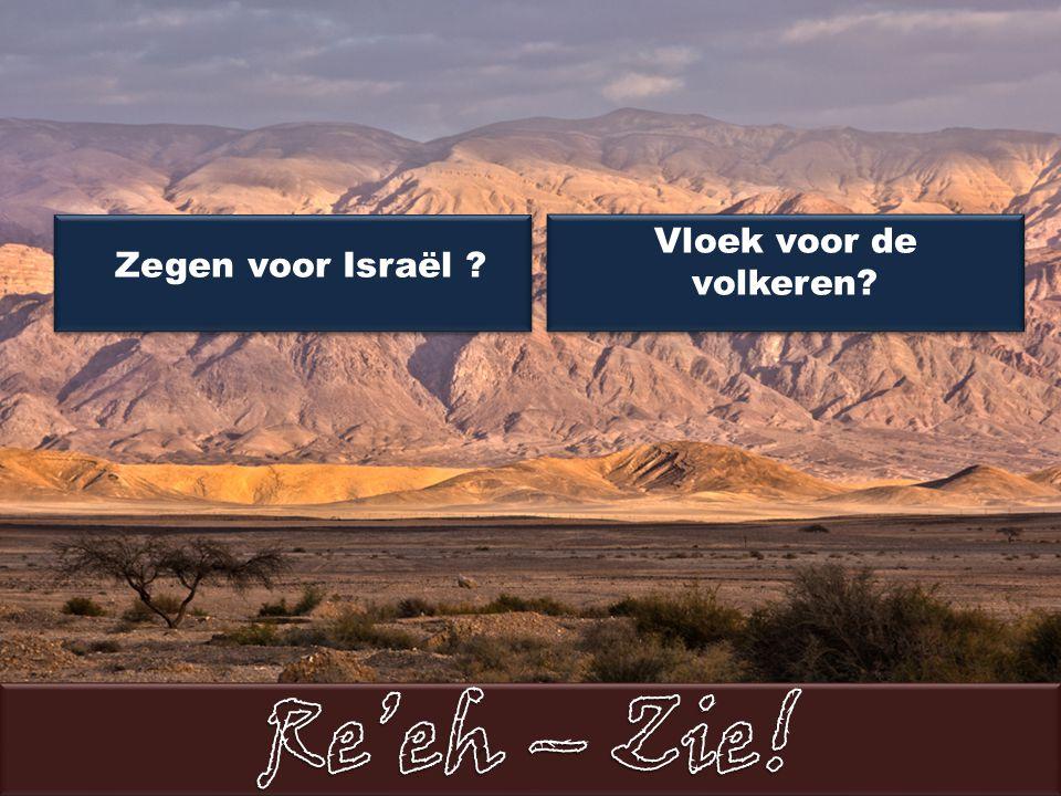 Zegen voor Israël Vloek voor de volkeren