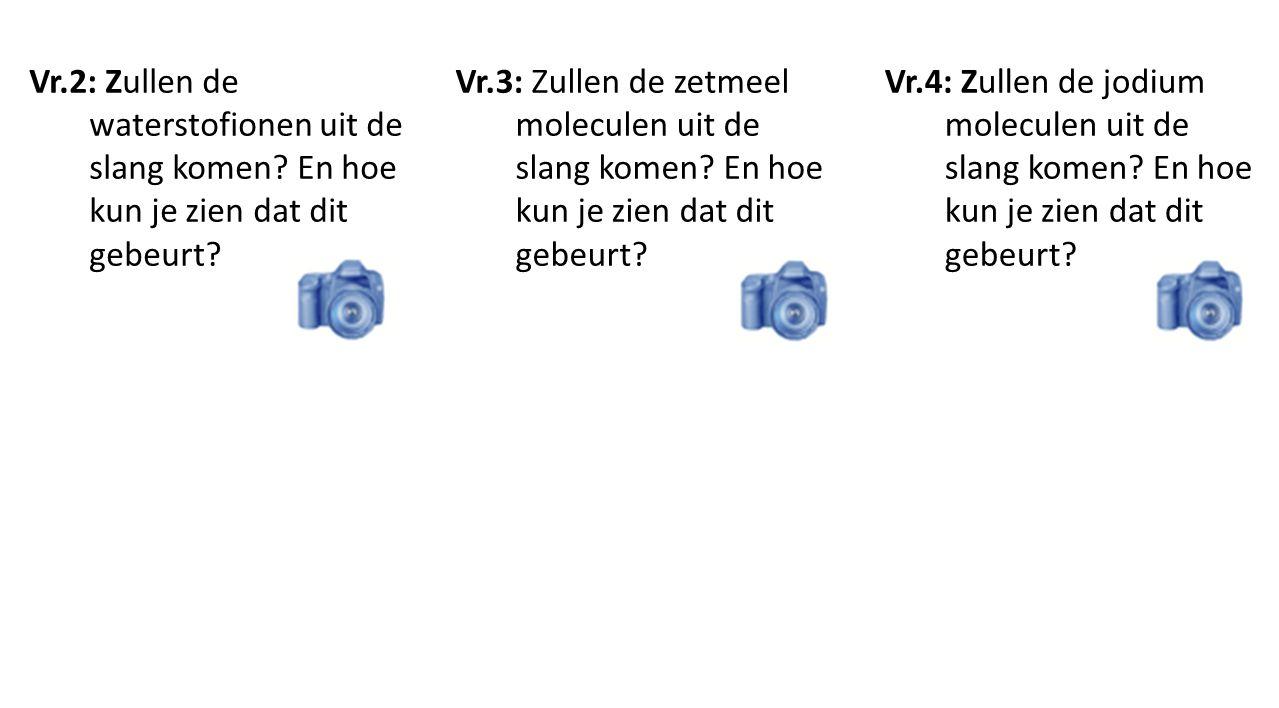 Vr.4: Zullen de jodium moleculen uit de slang komen.
