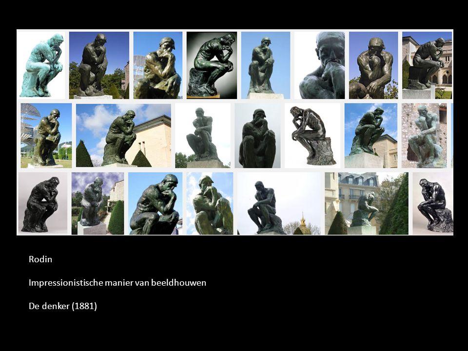 Rodin Impressionistische manier van beeldhouwen De denker (1881)