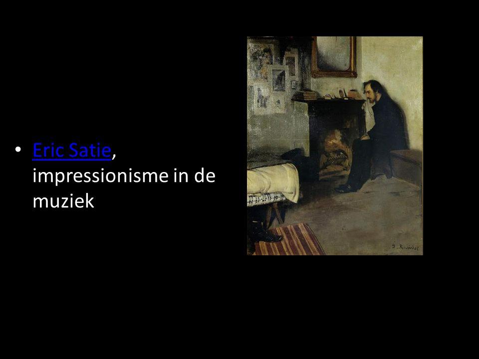 Eric Satie, impressionisme in de muziek Eric Satie