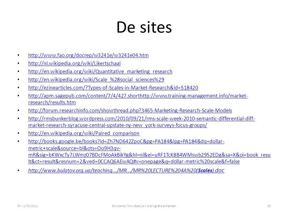 De sites http://www.fao.org/docrep/w3241e/w3241e04.htm http://nl.wikipedia.org/wiki/Likertschaal http://en.wikipedia.org/wiki/Quantitative_marketing_r