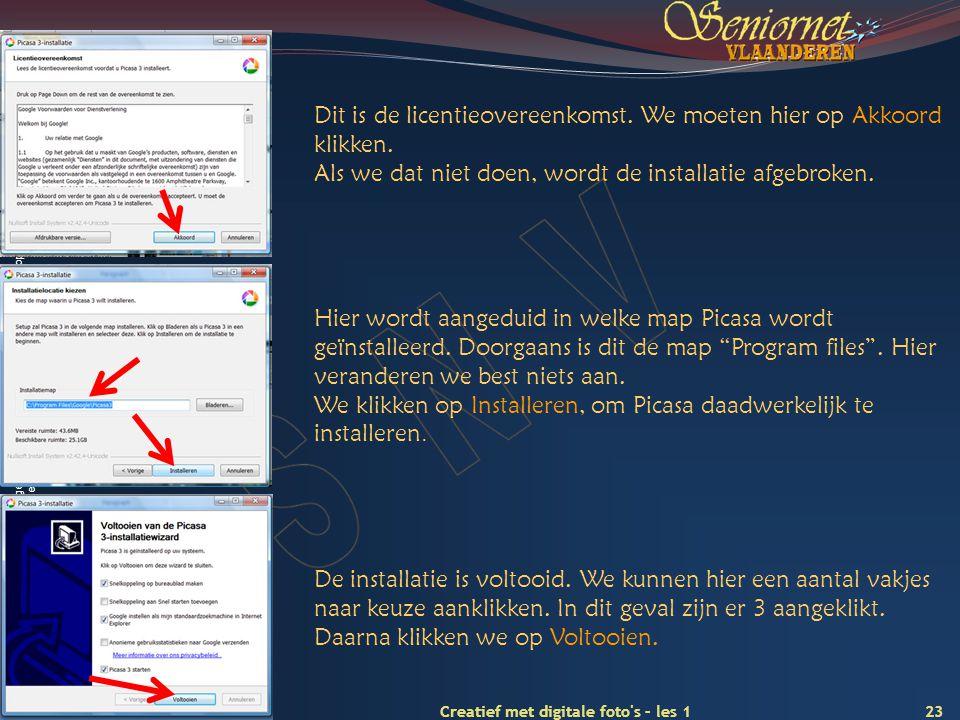 Deze presentatie mag noch geheel, noch gedeeltelijk worden gebruikt of gekopieerd zonder de schriftelijke toestemming van Seniornet Vlaanderen VZW 23 Creatief met digitale foto s – les 1 mei 2009 Dit is de licentieovereenkomst.
