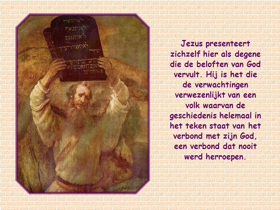 Jezus presenteert zichzelf hier als degene die de beloften van God vervult.