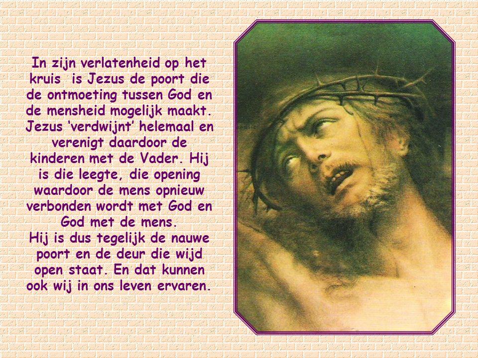 Waartoe geeft Jezus toegang? Hij opent de deur naar de Drieeenheid. Op het moment dat Hij aan het kruis hangt en het lijkt alsof de hemel zich voor He