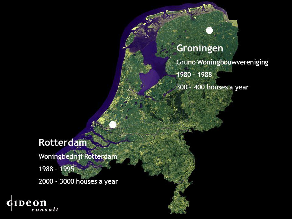 3 Groningen Gruno Woningbouwvereniging 1980 – 1988 300 – 400 houses a year Rotterdam Woningbedrijf Rotterdam 1988 – 1995 2000 - 3000 houses a year