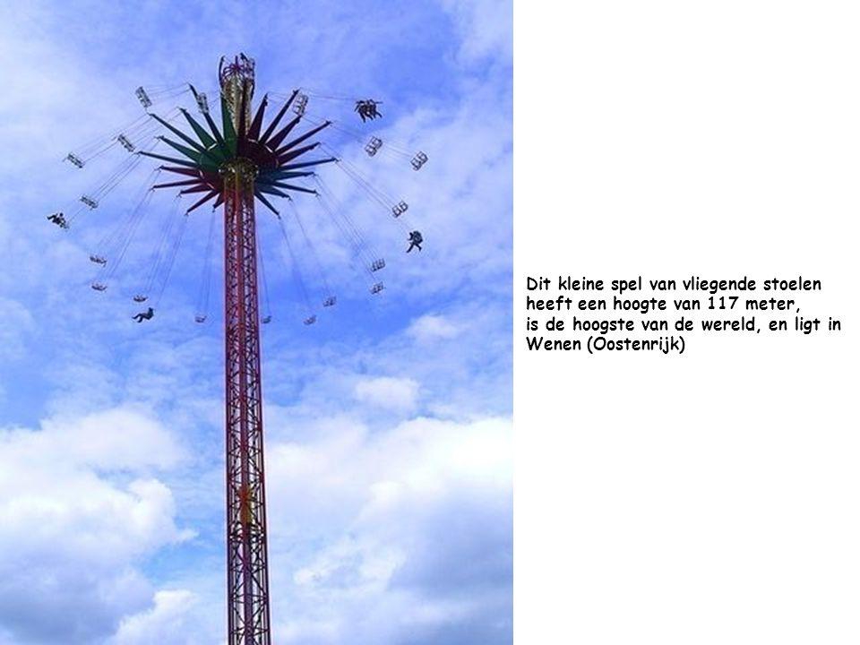 Dit kleine spel van vliegende stoelen heeft een hoogte van 117 meter, is de hoogste van de wereld, en ligt in Wenen (Oostenrijk)