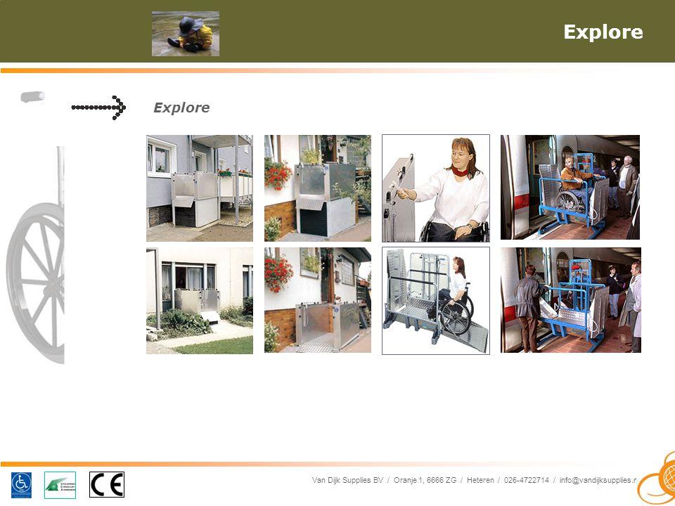 Van Dijk Supplies BV / Oranje 1, 6666 ZG / Heteren / 026-4722714 / info@vandijksupplies.nl Explore