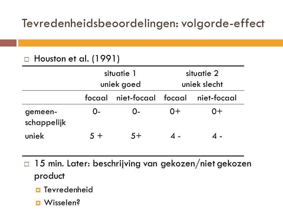 Tevredenheidsbeoordelingen: volgorde-effect  Houston et al.