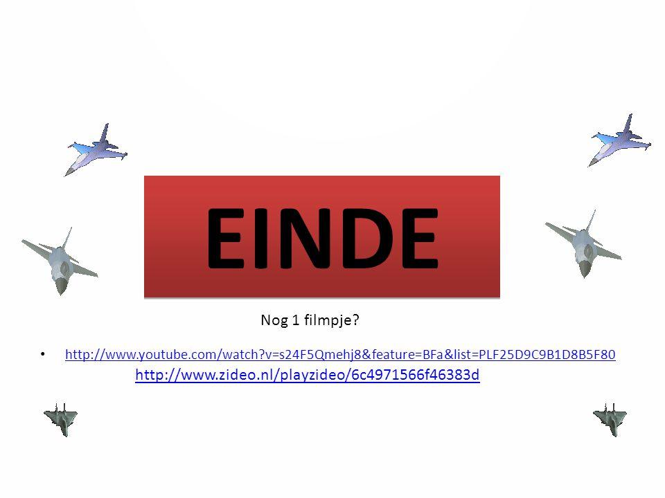 EINDE Nog 1 filmpje? http://www.zideo.nl/playzideo/6c4971566f46383d http://www.youtube.com/watch?v=s24F5Qmehj8&feature=BFa&list=PLF25D9C9B1D8B5F80