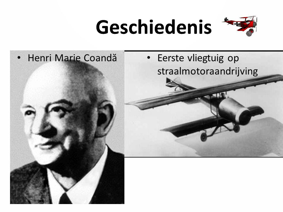 Henri Marie Coandă Eerste vliegtuig op straalmotoraandrijving Geschiedenis