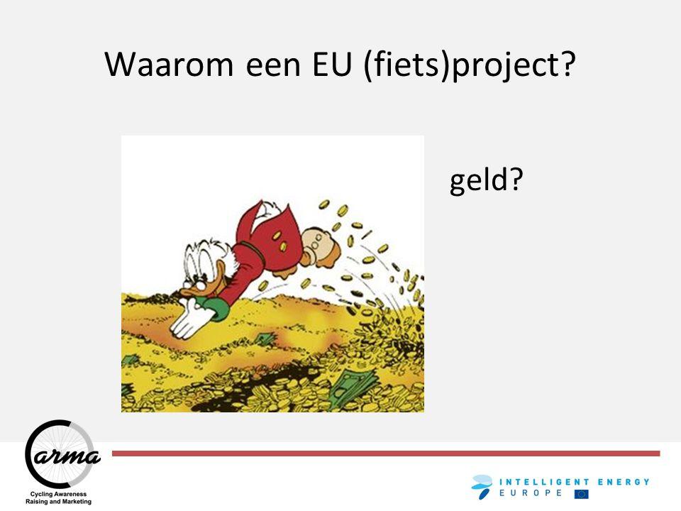 Waarom een EU (fiets)project geld