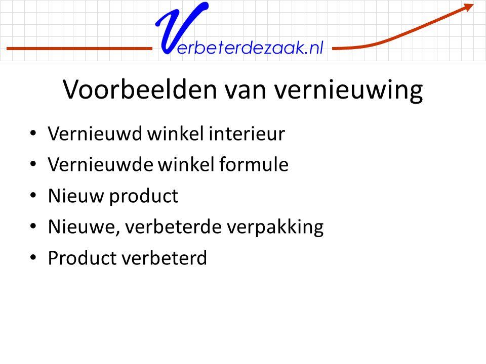 erbeterdezaak.nl Voorbeelden van vernieuwing Vernieuwd winkel interieur Vernieuwde winkel formule Nieuw product Nieuwe, verbeterde verpakking Product