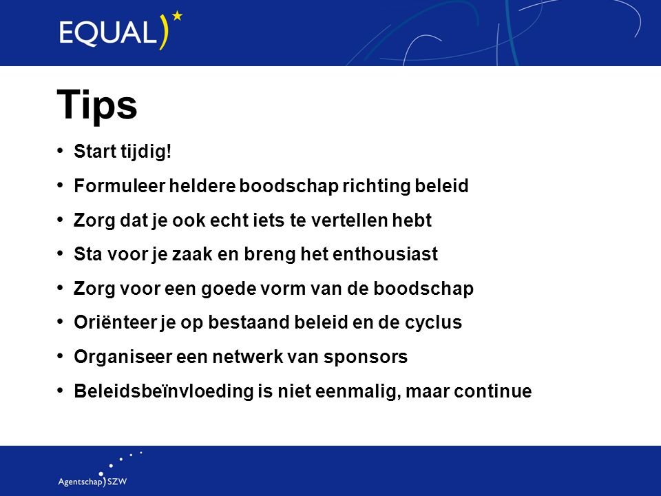 Tips Start tijdig.