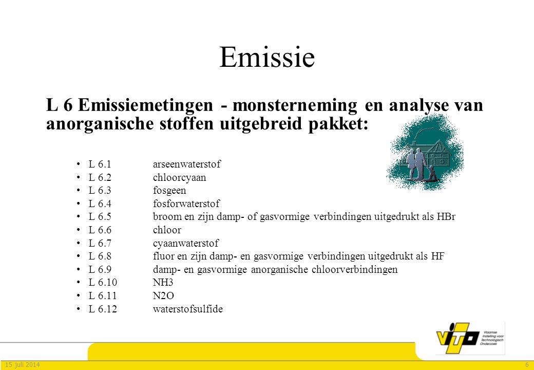615 juli 2014 Emissie L 6 Emissiemetingen - monsterneming en analyse van anorganische stoffen uitgebreid pakket: L 6.1 arseenwaterstof L 6.2 chloorcya