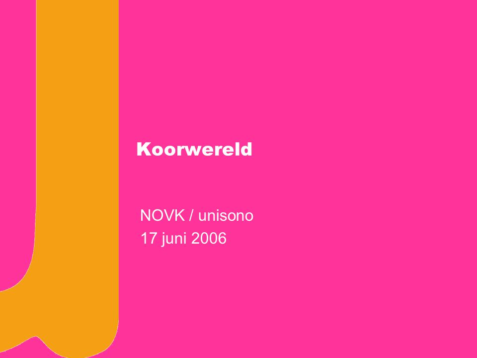 koor en organisatie 22 Nog meer actie Nederlands Koorfestival –stichting NKF Europese samenwerking –Europa Cantat Let op: –BUMA –Musicopy –Repertoire –Verbindingen
