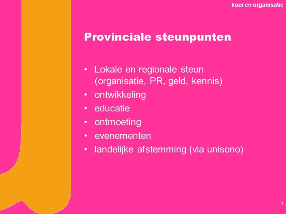koor en organisatie 18 Nederlands Koorfestival Regionale en lokale voorrondes Categorale halve finales Aansluiting op internationale koorwereld (b.v.