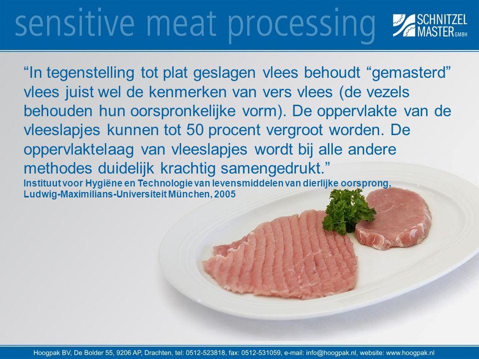"""""""In tegenstelling tot plat geslagen vlees behoudt """"gemasterd"""" vlees juist wel de kenmerken van vers vlees (de vezels behouden hun oorspronkelijke vorm"""