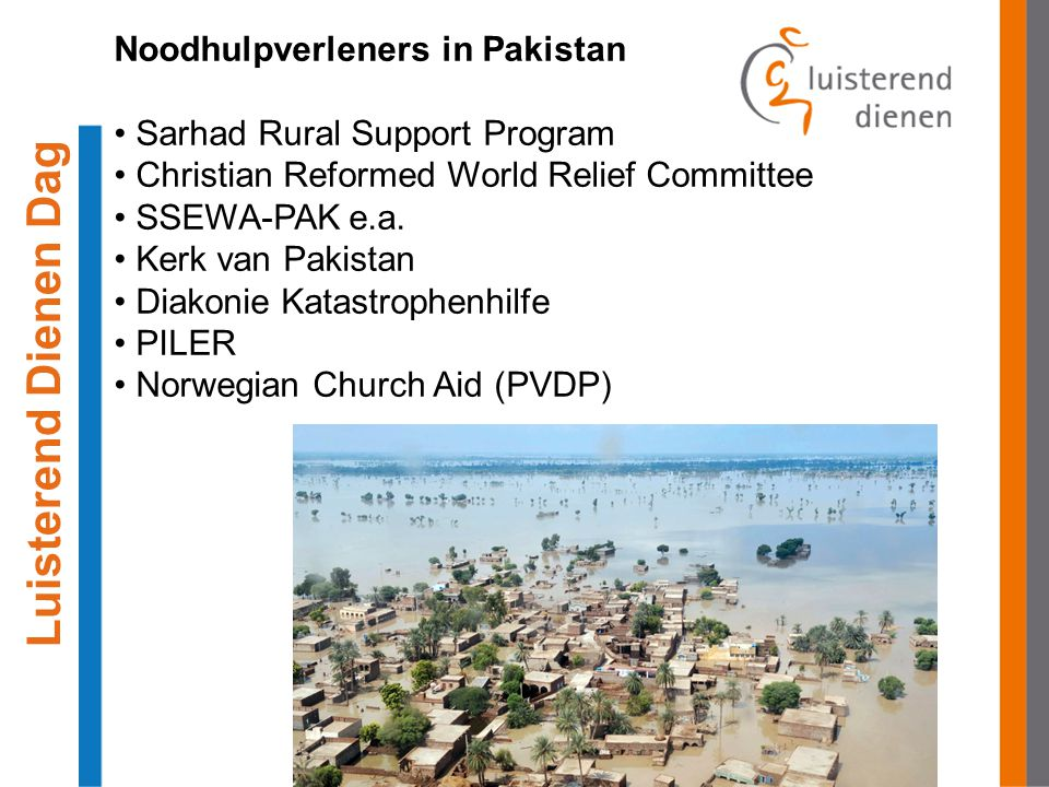 Noodhulpverleners in Pakistan Sarhad Rural Support Program Christian Reformed World Relief Committee SSEWA-PAK e.a.