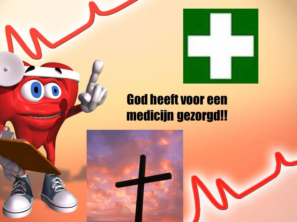 God heeft voor een medicijn gezorgd!!