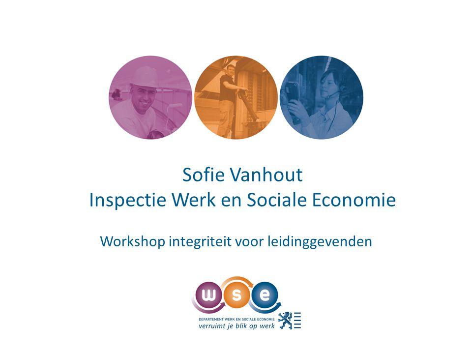 Sofie Vanhout Inspectie Werk en Sociale Economie Workshop integriteit voor leidinggevenden