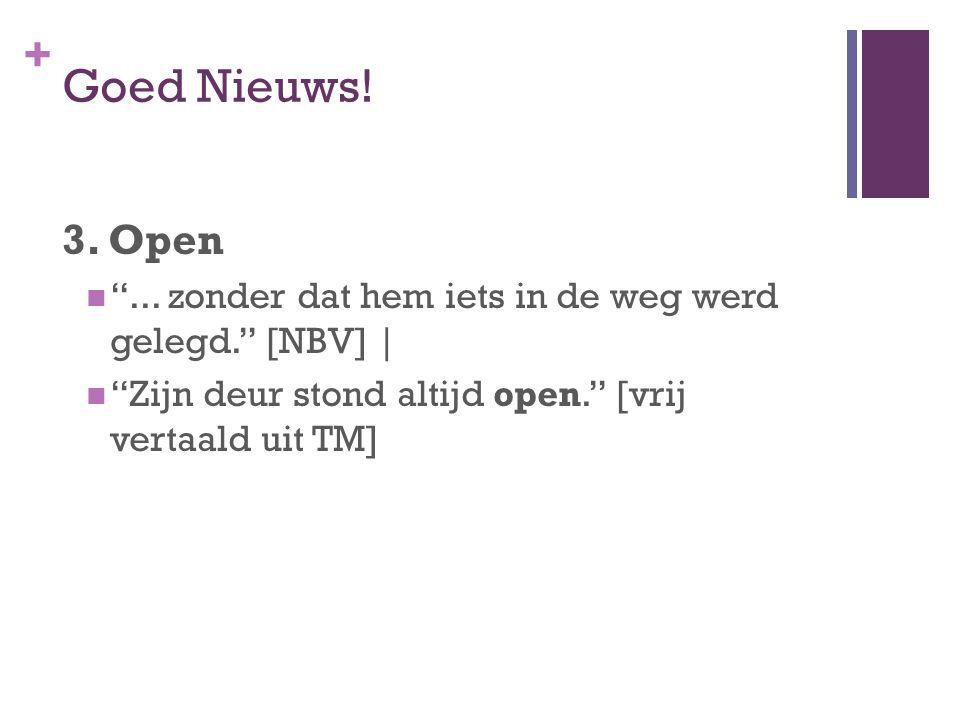 + Goed Nieuws. 3. Open ...