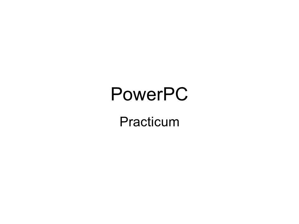 PowerPC Practicum