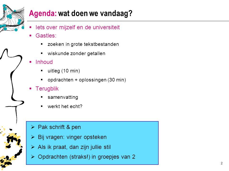 2 Agenda: wat doen we vandaag.